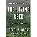 The Living Reed: A Novel of Korea