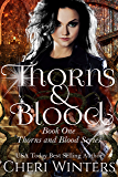 Thorns and Blood (Thorns & Blood Book 1)