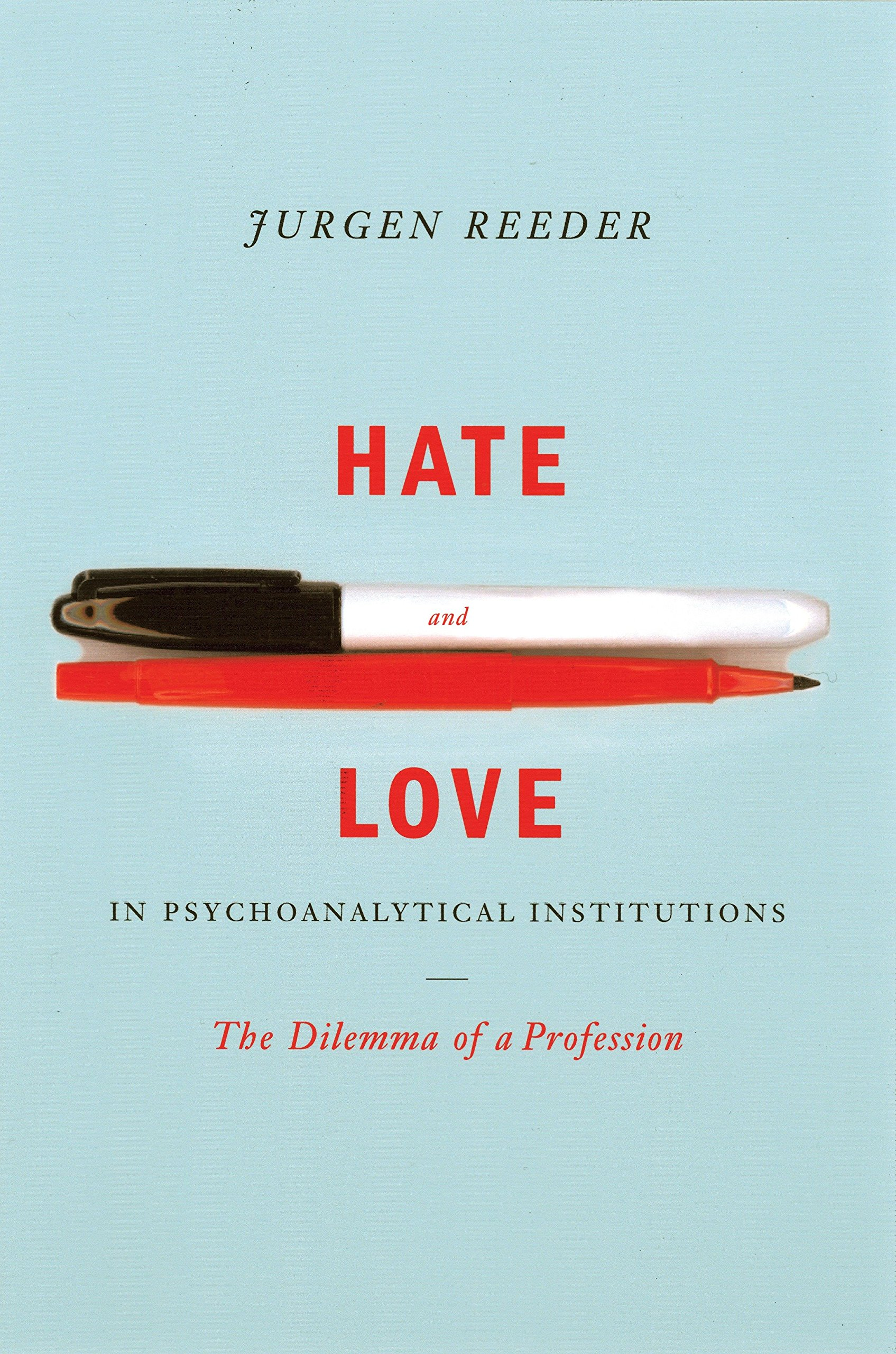 Download Hate and Love in Pyschoanalytical Institutions pdf epub
