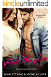 Make Her Mine: Billionaire Boss Romance (Irresistible Brothers Book 1)