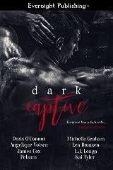 Dark Captive: Manlove Edition Kindle Edition