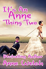 It's An Anne Thing Two Kindle Edition