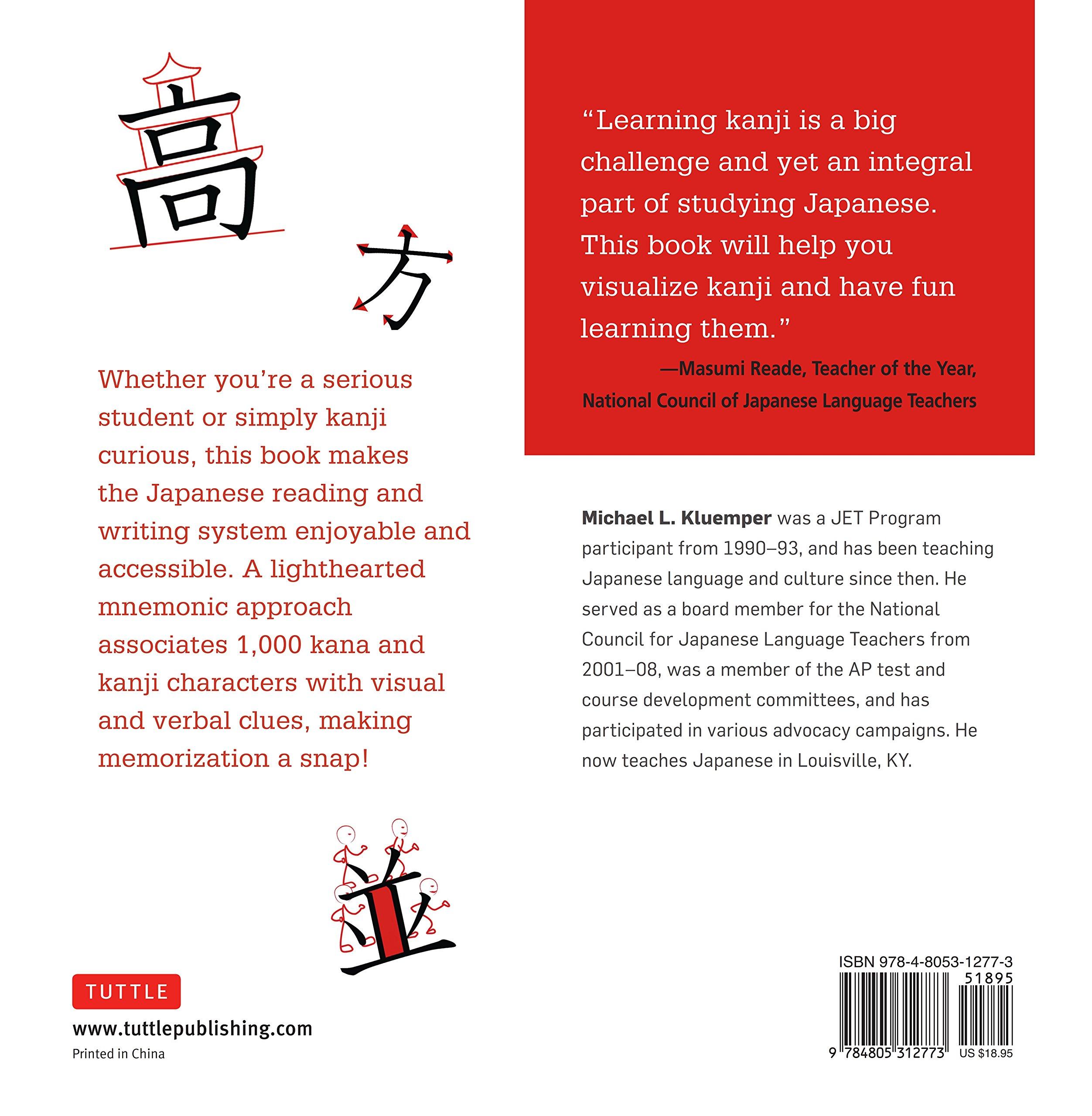 Japanese Kanji Made Easy: Learn 1,000 Kanji and Kana the Fun and ...