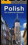 Polish: 101 Common Phrases