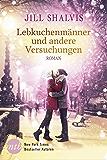 Lebkuchenmänner und andere Versuchungen (Heartbreaker-Bay 2) (German Edition)
