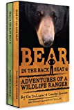Bear in the Back Seat I and II: Adventures of a Wildlife Ranger in the Great Smoky Mountains National Park: Boxed Set: Smokies Wildlife Ranger Book 3