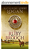 The Ruby Brooch (Time Travel Romance) (The Celtic Brooch Series Book 1) (English Edition)