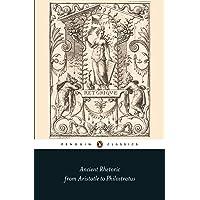 Ancient Rhetoric: From Aristotle to Philostratus
