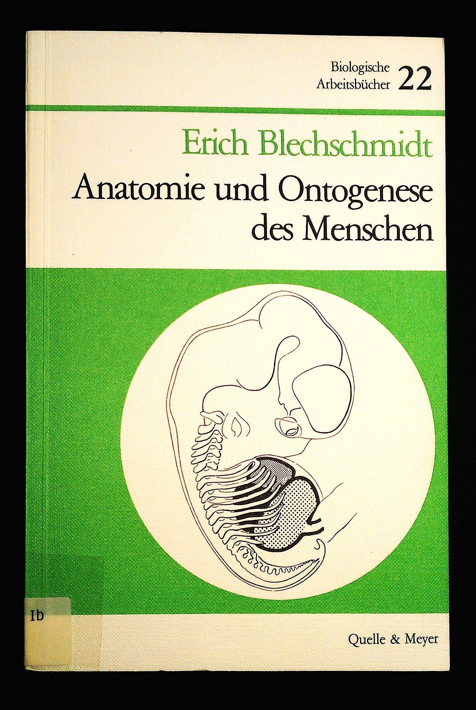 Anatomie und Ontogenese des Menschen: Amazon.de: Erich Blechschmidt ...