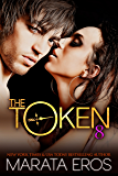 The Token 8: Kiki: Billionaire Dark Romance
