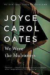 We Were the Mulvaneys (Oprah's Book Club) Paperback