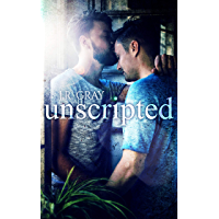 Unscripted (English Edition)