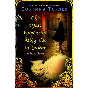 The Most Expensive Alley Cat in London: A Historical Fantasy Short Story about an Urchin, a Dragonet, and a Mysterious…