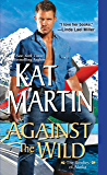 Against the Wild (The Brodies Of Alaska Book 1)