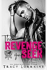 The Revenge You Seek: A Dark College Bully Romance (Maddison Kings University Book 1) Kindle Edition
