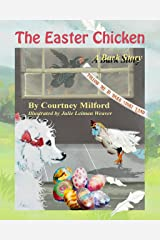 The Easter Chicken: A Bark Story (Tales of Bark Story Land Book 12) Kindle Edition