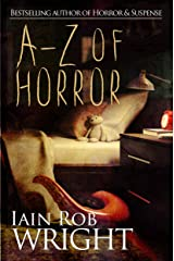 A-Z of Horror: 26 horror stories: Fear from beginning to end Kindle Edition