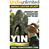 Yin Deficiency - Burnout and Exhaustion: What to Do! (Chinese Medicine in English Book 2)
