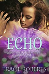 Echo: The Destined Series, Book 1 Kindle Edition