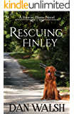 Rescuing Finley (A Forever Home Novel Book 1) (English Edition)