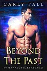 Beyond the Past (Supernatural Renegades Book 2) Kindle Edition