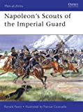 Napoleon's Scouts of the Imperial Guard (Men-at-Arms)