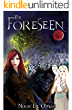 The Foreseen