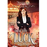 Drafted Luck (Twisted Luck Book 5)
