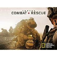 Inside Combat Rescue Season 1