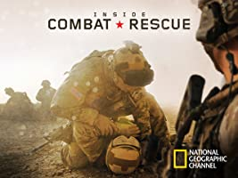 Inside Combat Rescue Season 1