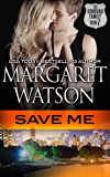 Save Me (The Donovan Family Book 7)