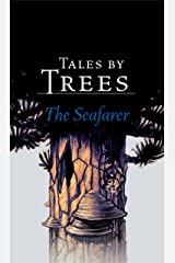 The Seafarer (Tales by Trees Book 3) Kindle Edition