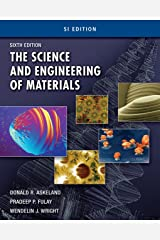 The Science and Engineering of Materials, SI Edition Kindle Edition