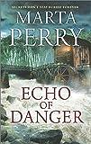 Echo of Danger: A Romance Novel (Hqn)