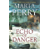 Echo of Danger: A Romance Novel (Echo Falls)