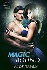 Magic Bound (Bound series Book 2) Kindle Edition