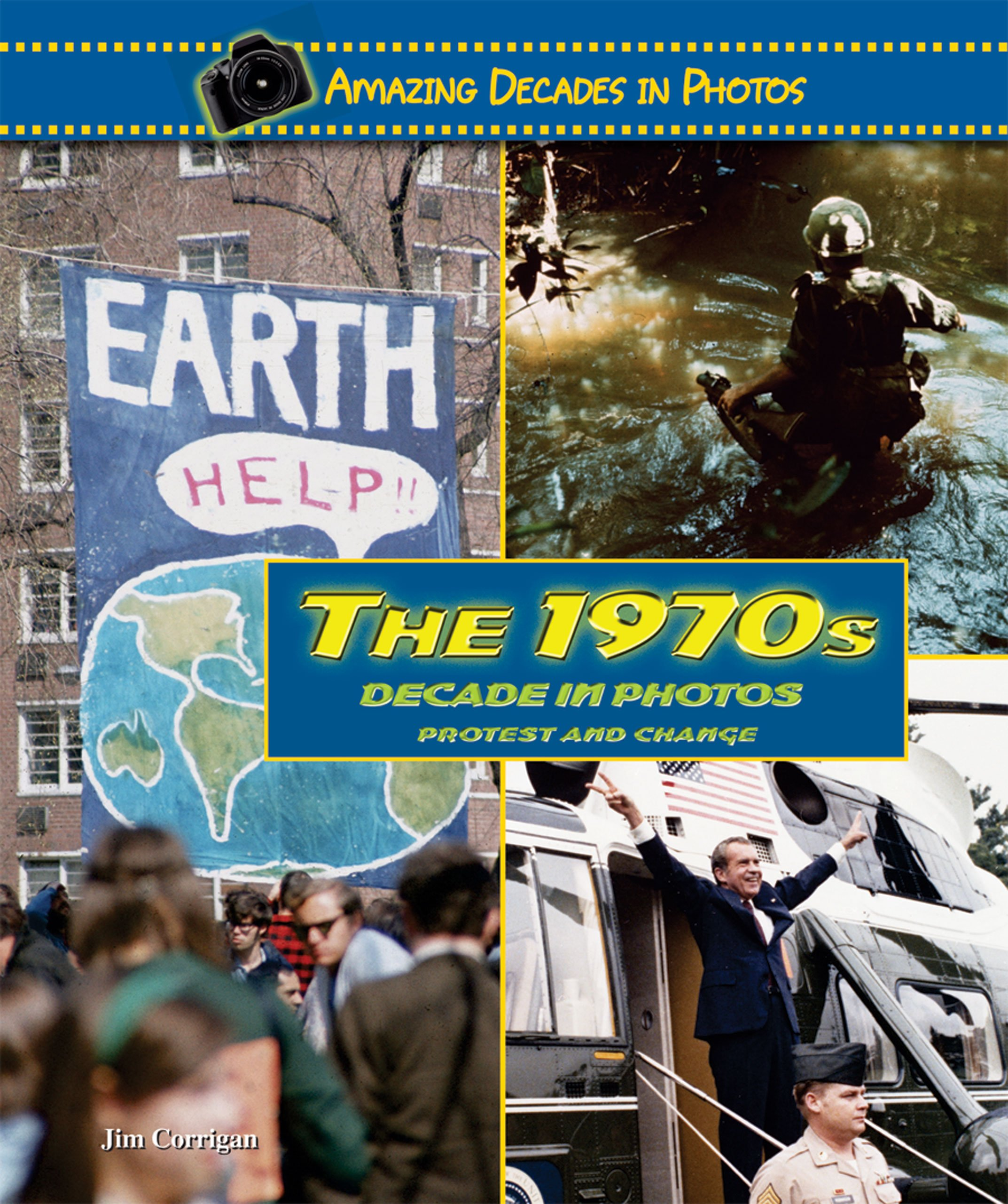 Download The 1970s Decade in Photos: Protest and Change (Amazing Decades in Photos) pdf epub