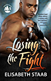 Losing the Fight (Evergreen Grove Book 5)