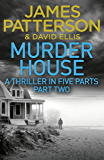 Murder House: Part Two (Murder House Serial)