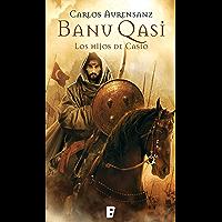 Los hijos de Casio (Banu Qasi 1) (Spanish Edition)