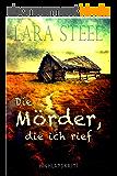 Die Mörder, die ich rief (Highland-Krimi) (German Edition)