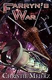 Farryn's War (Exiles of the Drift)
