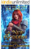 A New Goddess (The Underworld Saga Book 3)