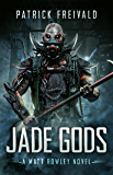 Jade Gods (A Matt Rowley Novel)
