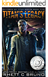 Titan's Legacy: A Science Fiction Thriller (Children of Titan Book 5)