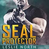 SEAL Protector: Brothers in Arms, Book 2