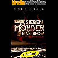 Sieben Mörder ...: Psychothriller