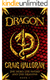 The Hero, The Sword and The Dragons (Book 1 of 10) (The Chronicles of Dragon)
