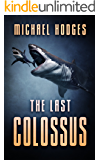 The Last Colossus