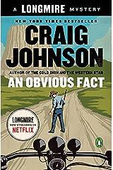 An Obvious Fact: A Longmire Mystery (Walt Longmire Mysteries Book 12) Kindle Edition